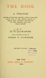 Cover of: The rose | Ellwanger, H. B.