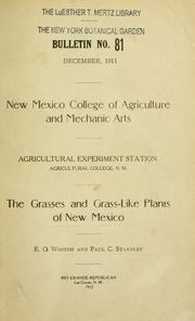 Cover of: The grasses and grass-like plants of New Mexico