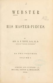 Cover of: Webster and his master-pieces