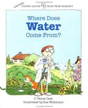 Cover of: Where does water come from? | C. Vance Cast
