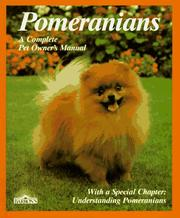 Cover of: Pomeranians: everything aboutpurchase, care, nutrition, breeding, behavior, and training