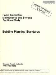 Cover of: Rapid transit car maintenance and storage facilities study | Chicago Transit Authority.