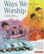 Cover of: Ways we worship | William N. McElrath