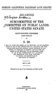 Cover of: Oregon-California Railroad Land Grants: Hearing Before the Subcommittee of ..