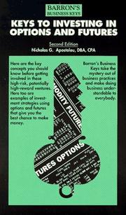 Cover of: Keys to investing in options and futures