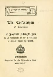 Cover of: Stephen Hawes. The conversyon of swerers. A joyfull medytacyon to all Englonde of the coronacyon of Kynge Henry the Eyght | Abbotsford Club (Edinburgh)
