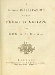 Cover of: A critical dissertation on the poems of Ossian, the son of Fingal.