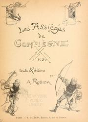 Cover of: Les assiégés de Compiègne