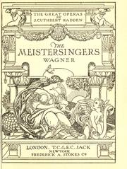 Cover of: The Meistersingers, Wagner | James Cuthbert Hadden