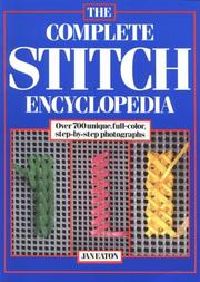 Cover of: The complete stitch encyclopedia
