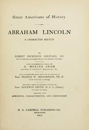Cover of: Abraham Lincoln, a character sketch. | Robert Dickinson Sheppard