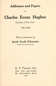 Cover of: Addresses and papers of Charles Evans Hughes