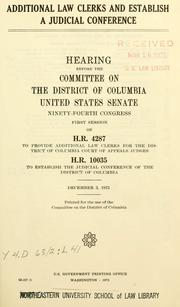 Additional law clerks and establish a judicial conference by United States. Congress. Senate. Committee on the District of Columbia