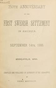 Cover of: 250th anniversary of the first Swedish settlement in America | Hans Mattson