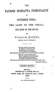 Cover of: The Tanjore Mahratta Principality in Southern India: The Land of the Chola, the Eden of the South by William Hickey