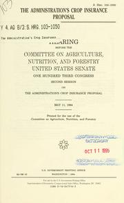Cover of: The administration's crop insurance proposal