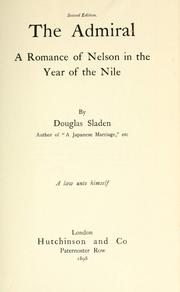 Cover of: The Admiral: a romance of Nelson in the year of the Nile