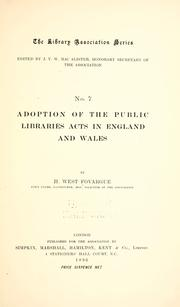 Adoption of the Public Libraries Acts in England and Wales by H. West Fovargue