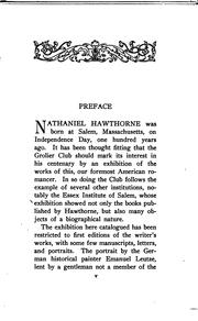 Cover of: First Editions of the Works of Nathaniel Hawthorne: Together with Some Manuscripts, Letters, and ..