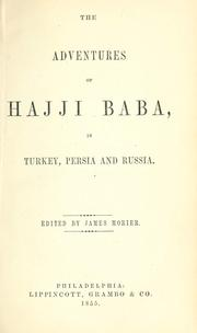 Cover of: The adventures of Hajji Baba: in Turkey, Persia and Russia.