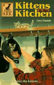 Cover of: Kittens in the kitchen | Lucy Daniels