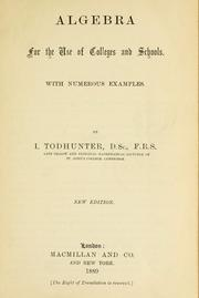 Cover of: Algebra for the use of colleges and schools