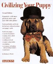 Cover of: Civilizing your puppy | Barbara Wrede