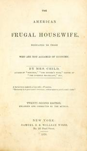 Cover of: Frugal housewife: Dedicated to those who are not ashamed of economy.
