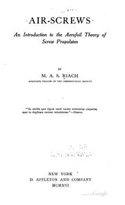 Cover of: Air-screws: An Introduction to the Aerofoil Theory of Screw Propulsion by M. A. S. Riach