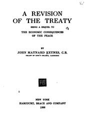 Cover of: A Revision of the Treaty: Being a Sequel to The Economic Consequences of the ..