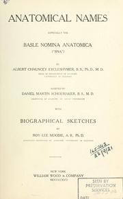 Cover of: Anatomical names especially the Basle nomina anatomica (BNA) by Albert Chauncey Eycleshymer
