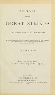 Cover of: Annals of the great strikes in the United States