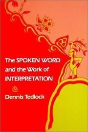 Cover of: The spoken word and the work of interpretation