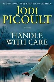 Cover of: Handle with care: a novel