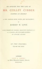 Cover of: An apology for the life of Mr. Colley Cibber
