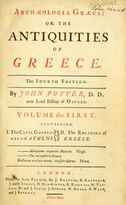 Cover of: Archæologia græca: or, the antiquities of Greece | Potter, John