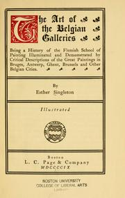 Cover of: art of the Belgian galleries. | Esther Singleton