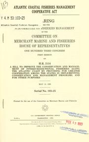 Cover of: Atlantic Coastal Fisheries Management Cooperative Act | United States. Congress. House. Committee on Merchant Marine and Fisheries. Subcommittee on Fisheries Management.