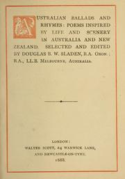 Cover of: Australian ballads and rhymes: poems inspired by life and scenery in Australia and New Zealand