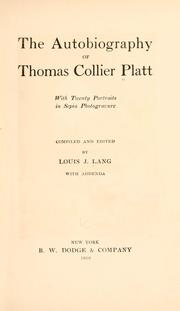 Cover of: The autobiography of Thomas Collier Platt