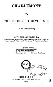 Cover of: Charlemont: Or, The Pride of the Village; a Tale of Kentucky