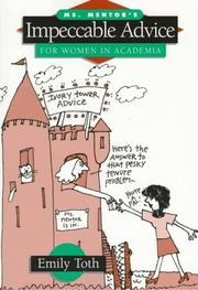 Cover of: Ms. Mentor's impeccable advice for women in academia
