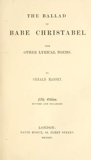 Cover of: The ballad of babe Christabel: with other lyrical poems