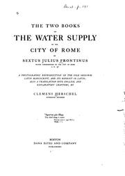 Cover of: The Two Books on the Water Supply of the City of Rome of Sextus Julius Frontinus: Water ..