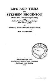 Cover of: Life and Times of Stephen Higginson: Member of the Continental Congress ..