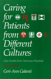 Caring for patients from different cultures by Geri-Ann Galanti