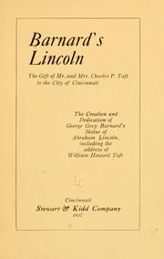 Cover of: Barnard's Lincoln, the gift of Mr. and Mrs. Charles P. Taft to the city of Cincinnati |