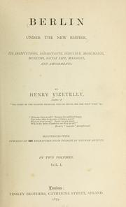 Cover of: Berlin under the New empire by Henry Vizetelly