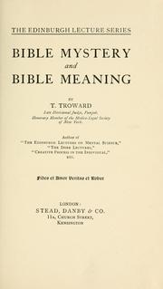 Cover of: Bible mystery and Bible meaning. | T. Troward