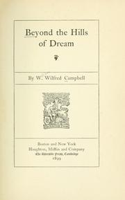 Cover of: Beyond the hills of dream | Campbell, Wilfred